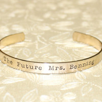 Engagement / Fiance Gift - The future Mrs... Custom Personalized Hand Stamped Brass Cuff Bracelet by Laiton Doux