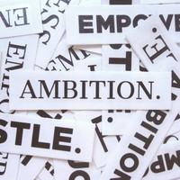 Ambition. Decal