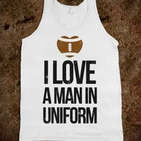 I LOVE A MAN IN UNIFORM (FOOTBALL EDITION)