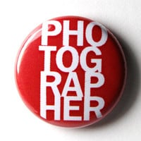 Photographer  1 inch Button Pin or Magnet by snottub on Etsy