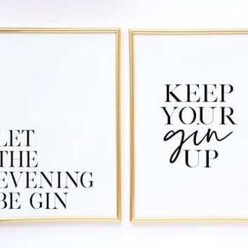 SET OF 2 PRINTS, Modern Bar Decor,Keep Your Gin Up,Let The Evening Be Gin,Funny Print,Whiskey Quote,Alcohol Sign,Bar Decor,Whiskey Gift