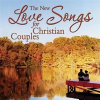 The New Love Songs for Christian Couples