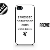 Stressed - Depressed - 5SOS Obsessed - 5 Seconds of Summer - Available for iPhone 4 / 4S / 5 / 5C / 5S / Samsung Galaxy S3 / S4 / S5 - 504