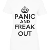 Panic and freak out t shirt
