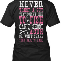 Never Trust A Guy T-Shirt