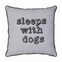 """17-3/4"""" Square Linen """"Sleeps With Dogs"""" Pillow"""