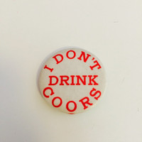 Vintage Coors Pin Back Button