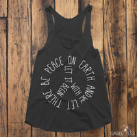 Let There Be Peace and It Begin With Me  (Black & White) - Tank   Gym Tee   Hot Yoga   Fitness Shirt   Positive Vibes   Inspirational Quote