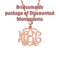Bridesmaids Package of Discounted Small Rose plated Silver Monogram Necklace 20% off