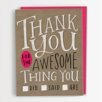 Thank You For The Awesome Thing You Did/Said/Are Card - Emily McDowell Inc.