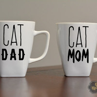 Cat Dad and Cat Mom, His and Hers Mugs, Wedding Gift, Cat Mom Coffee Mug, Cat Lovers Gift, Couples Coffee Mugs, Set of Two Mugs