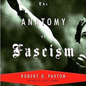 The Anatomy Of Fascism Reprint