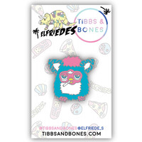 PIMPED OUT FURBY PIN *PRE ORDER*