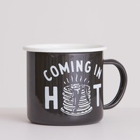 Coming in Hot Mug
