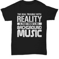 Sarcastic Funny Shirt for High School College Student Women Men Reality