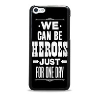 David Bowie Song Lyric Quote Iphone 5c Cases