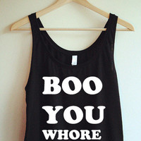Boo You Whore Crop Tank Top