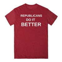 REPUBLICANS DO IT BETTER