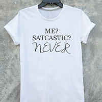 Me sarcastic never shirt tumblr quote t shirts with sayings women shirt girl t shirt design Vintage Style