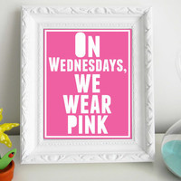 Mean Girls Quote Collection 5 8 x 10 Prints