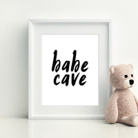 Nursery Wall Art,Girls Room Decor,Girls Bedroom Decor,Gift For Her,Typography Print,Quote Prints,NURSERY GIRLS,Babe Cave,PRINTABLE Art,decor