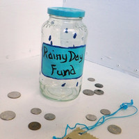 Rainy Day Fund Change Jar Money Jar Tip Jar Upcycled Recycled Jar