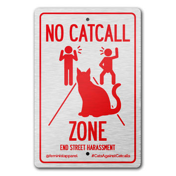 No Catcall Zone -- Street Sign