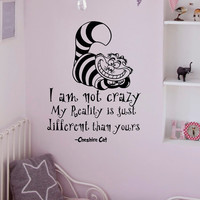 Alice In Wonderland Wall Decals Quotes Cheshire Cat I Am Not Crazy Vinyl Wall Sticker Art Bedroom Nursery Home Decor Q035