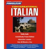 Italian, Conversational: Learn to Speak and Understand Italian with Pimsleur Language Programs (Pimsleur Instant Conversat...