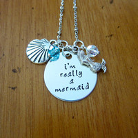 """Disney's """"Little Mermaid"""" Inspired Necklace. I'm Really A Mermaid. Silver colored, Swarovski crystal, for women or girls. Hand stamped."""