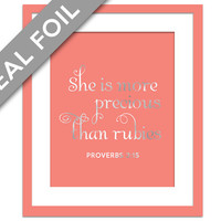 She is More Precious Than Rubies - Silver Foil Print - Inspirational Poster - Proverbs 3:15 - Gold Nursery Art - Biblical Art - Scripture