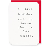 Better Than a Late Period Card - Urban Outfitters