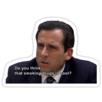 Michael Scott on Drugs