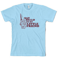 Gnome t shirt say hello to my little friend by CrazyDogTshirts