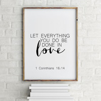 """Bible verse quote""""Done in love"""" 1 Corinthians 16:14 Typography poster Gift idea Home decor Wall art Love print Love quote Bible verse print"""