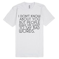 Bad Words-Unisex White T-Shirt