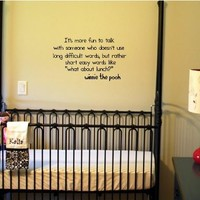 Its more fun to talk... Winnie the Pooh Vinyl wall art Inspirational quotes and saying home decor decal sticker