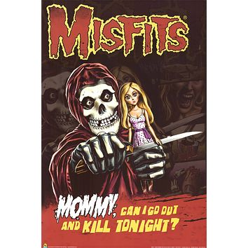 The Misfits Mommy Can I Go Out Poster 24x36
