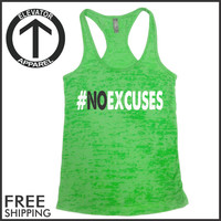 No Excuses. Womens Clothing. Exercise. Motivation. Fitted. Run. Crossfit. Health. Crossfit. Lifting. Workout Tanks. Fitness Tanks. Gym.