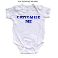 Choose Your Own Customizable Baby Bodysuit! Customize Custom Order Something for Your Infant Baby Newborn