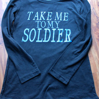 Take me to my SOLDIER