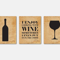 Kitchen Wall Art Trio - I enjoy cooking with wine sometimes I even put it in the food - Julia Child - Typography Art