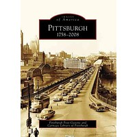 Pittsburgh 1758-2008 (Images of America)