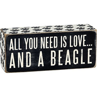 All You Need Is Love... And A ... Mini Wood Box Sign - Black & White for wall hanging, table or desk 6-in x 2-in (Beagle)