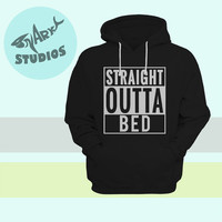 Straight Outta BED Hoodie