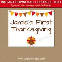 Thanksgiving Sign - First Thanksgiving Sign - 1st Thanksgiving - Thanksgiving Decor - Baby Thanksgiving Photo Prop - Printable Sign T2
