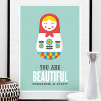 Quote print poster inspirational art Russian Doll by handz