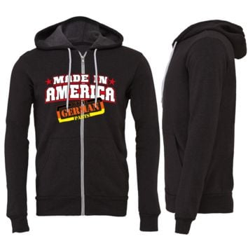 Made in America With German Parts Zipper Hoodie