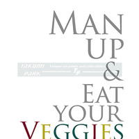 Man Up And Eat Your Veggies Quote Print, Typographic Print, Vegetable Art Print, Fitness Quote, Gym Decor, Health Art, Modern Art, Word Art