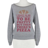 But Then There's Pizza